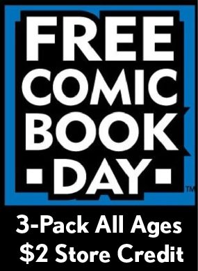 FCBD All Ages 3 Pack & $2 Store Credit