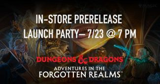 MTG D&D Adventures In The Forgotten Realms  (IN-STORE) Launch Party – 7/23 @ 7 Pm