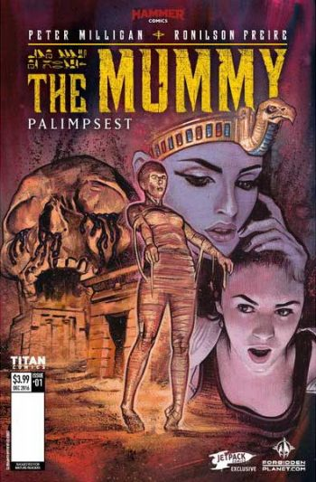 THE MUMMY (JETPACK COMICS FORBIDDEN PLANET VARIANT)