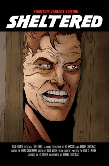 Sheltered #15 (Jack Nicholson SHINING Phantom Variant)