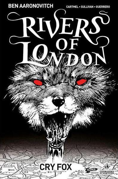 Rivers Of London: Cry Fox (Jetpack Comics/Forbidden Planet Exclusive)