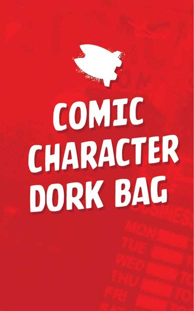 COMIC CHARACTER DORK BAG