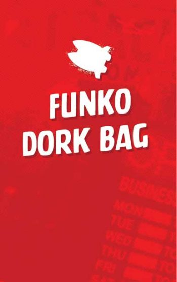 FUNKO DORK BAGS