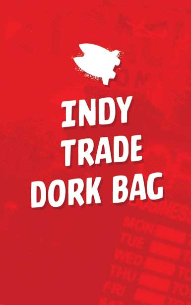 INDEPENDENT TRADE & HC DORK BAG