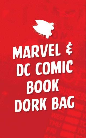 MARVEL & DC COMIC BOOK DORK BAG