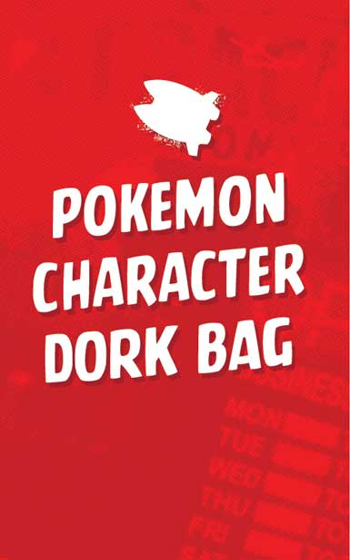 POKEMON CHARACTER DORK BAG