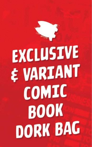EXCLUSIVE & VARIANT COMIC BOOK DORK BAG