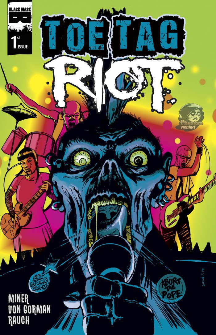 Toe Tag Riot #1 (Phantom Variant)