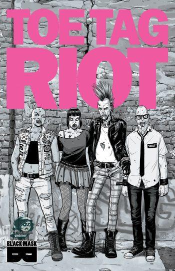 Toe Tag Riot #1 (B/W Phantom Variant)