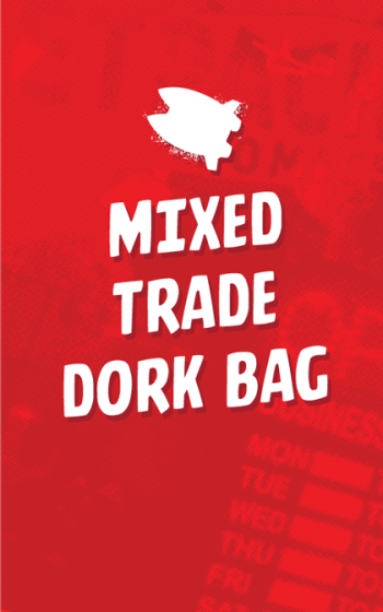 MIXED TRADE & HC DORK BAG