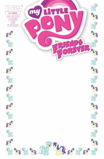 My Little Pony Friends Forever #1 (Blank Sketch Ltd To 500)