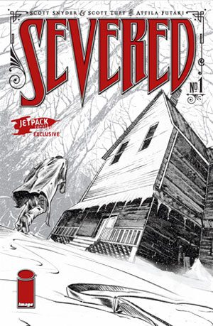 Severed #1 Jetpack Exclusive