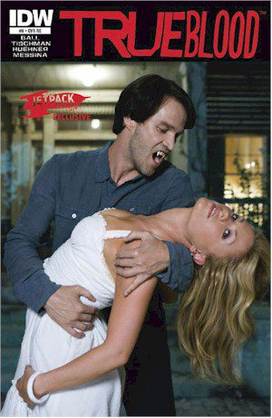 True Blood #6 Jetpack Exclusive