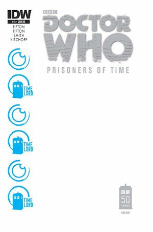 Doctor Who Prisoners Of Time #11 Blank Jetpack Exclusive