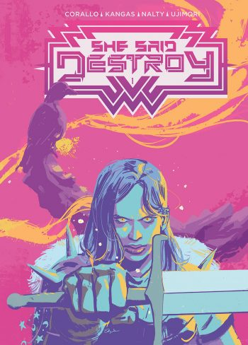 SHE SAID DESTROY #1 (Jetpack Comics / FP Exclusive)