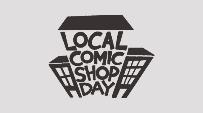 LOCAL COMIC SHOP DAY THIS SATURDAY ( & SUNDAY IF ANY BOOKS ARE LEFT)
