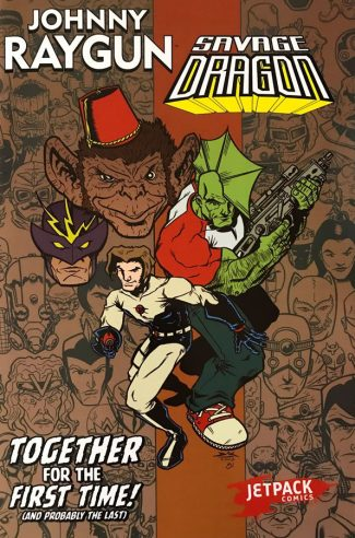 Johnny Raygun Meets Savage Dragon (Jetpack Comics Exclusive)
