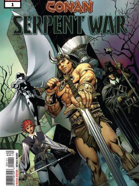 Conan: Serpent War #1 (Marvel Comics)
