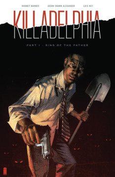 Killadelphia #1 (Image Comics)