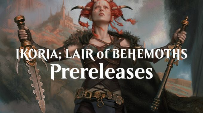 Sign Up For The MtG: Ikoria Prereleases!