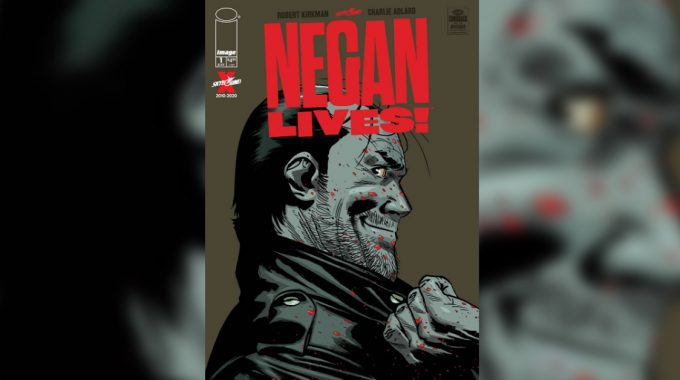 NEGAN LIVES #1 COMING SOON! CONTACT US FOR SILVER & GOLD!