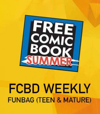 FCBD WEEKLY FUNBAG – Week 1 (TEEN & MATURE)
