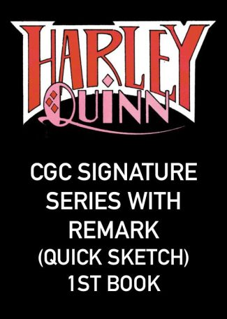 Batman: White Knight Presents Harley Quinn Signing (CGC Signature Series With Remark (Quick Sketch) – First Book – Local Pickup Only)