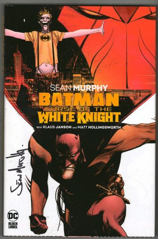 BATMAN: CURSE OF THE WHITE KNIGHT HC (SIGNED SEAN MURPHY)
