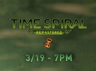 MTG TIME SPIRAL REMASTERED –  LAUNCH PARTY 3/19 @ 7PM – INSTORE
