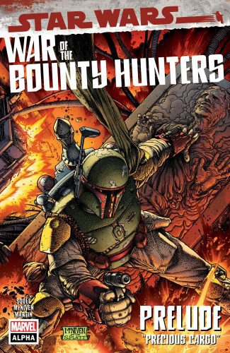 STAR WARS WAR OF THE BOUNTY HUNTERS ALPHA #1 (A Steve McNiven Cover)
