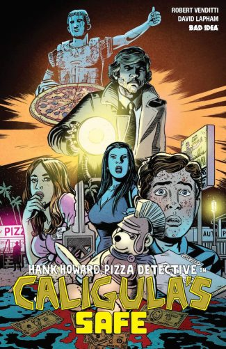 HANK HOWARD, PIZZA DETECTIVE In CALIGULA'S SAFE – Only $1.00