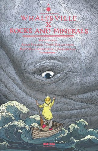 Whalesville X Rocks And Minerals #1 NOT FIRST PRINTING