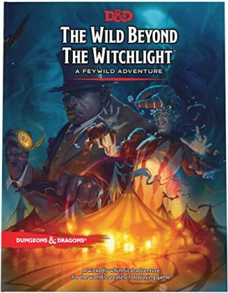 D&D Adventure The Wild Beyond The Witchlight