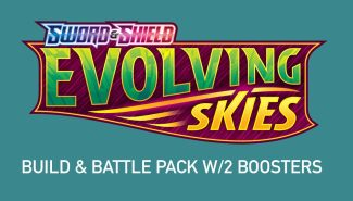 POKEMON EVOLVING SKIES BUILD & BATTLE PACK W/2 Boosters Wave 3