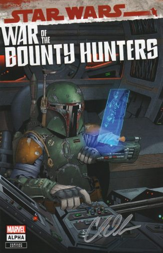 STAR WARS WAR OF THE BOUNTY HUNTERS ALPHA #1 ( CHARLES SOULE AUTOGRAPHED – JETPACK COMICS WILL SLINEY LIMITED EXCLUSIVE)