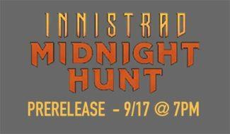 MTG: INNISTRAD PRERELEASE – 9/17 @ 7pm