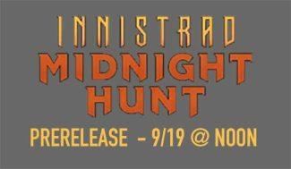 MTG: INNISTRAD PRERELEASE – 9/19 @ Noon